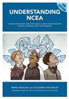 Understanding NCEA: A Relatively Short and Very Useful Guide for Secondary Students and Their Parents