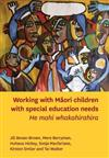 Working with Maori Children with Special Education Needs: He Mahi Whakahirahira
