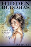 Hidden Buddhas: A Novel of Karma and Chaos