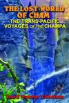 The Lost World of Cham: The Trans-Pacific Voyages of the Champe