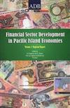 Financial Sector Development in the Pacific, Volume 1: Regional Report