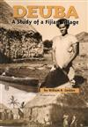 Deuba, A Study Of A Fijian Villiage