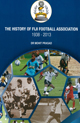 History of the Fiji Football Association 1938 - 2013