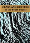 Class And Culture In The South Pacific