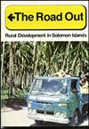 The Road Out: Rural Development In Solomon