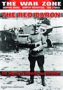 The War Zone - Red Baron: The Legend of Manfred Von Richtofen