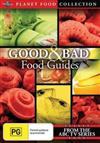 Good & Bad Food Guides