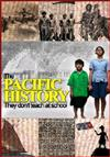 The Pacific History: they don't teach at school