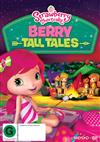 Strawberry Shortcake: Berry Tall Tales