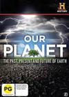 Our Planet: Past, Present, Future