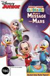 Mickey Mouse Clubhouse: Mickey's Message From Mars