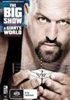 WWE Big Show - A Giant's World