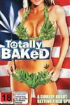 Totally Baked Film