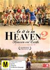 As it is in Heaven 2: Heaven on Earth