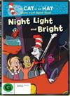 Cat in the Hat: Night, Light and Bright