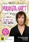 Miranda Hart : My, What I Call, Live Show