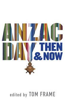 Anzac Day Then & Now