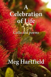 A Celebration Of Life: Collected Poems