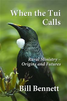 When the Tui Calls: Rural Ministry - Origins and Futures