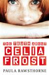 The Truth About Celia Frost