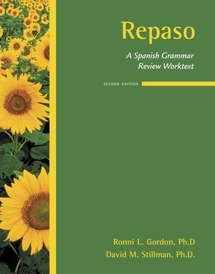 Repaso: A Spanish Grammar Review Worktext by Ronni L  Gordon - ISBN