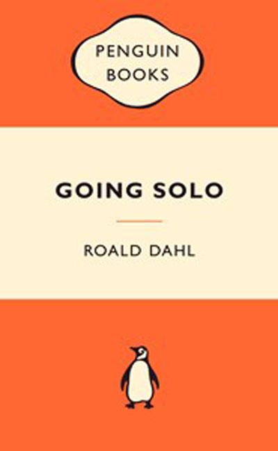 Going Solo Popular Penguins By Roald Dahl Isbn 9780141037332