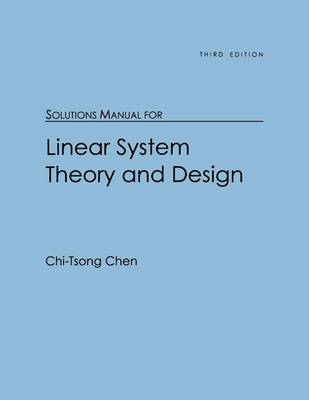 Linear System Theory And Design Solution Manual Pdf Lasopami