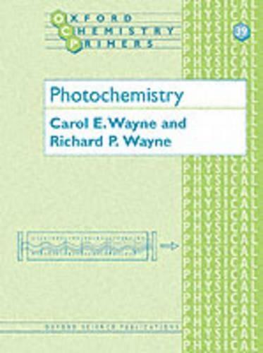 Photochemistry by Carol E  Wayne - ISBN: 9780198558866