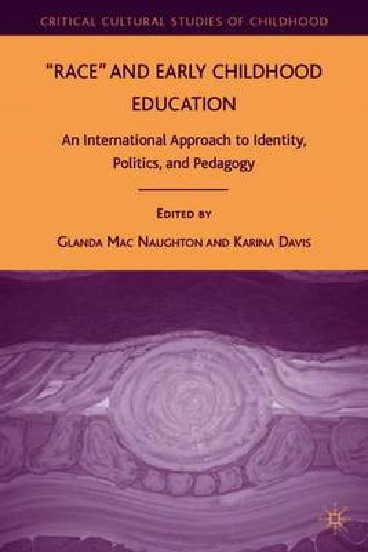 race and early childhood education macnaughton glenda davis karina