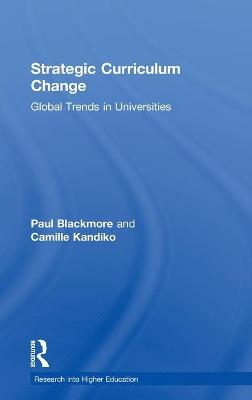 Strategic Curriculum Change in Universities: Global Trends (Research into Higher Education)