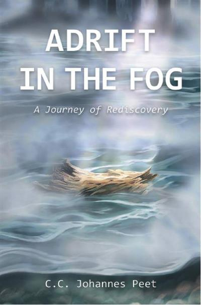 Adrift In The Fog A Journey Of Rediscovery