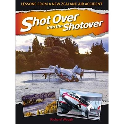 Shot Over into the Shotover: Lessons from a New Zealand Air