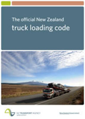 The Official New Zealand Truck Loading Code by NZTA - ISBN