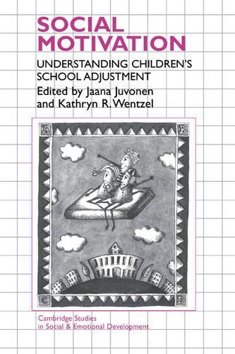 Understanding Motivation In Children >> Cambridge Studies In Social And Emotional Development Social