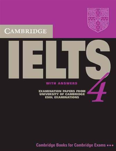 IELTS Practice Tests: Cambridge IELTS 4 Student's Book with Answers