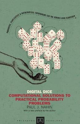 Digital Dice: Computational Solutions to Practical