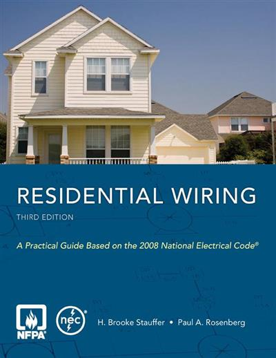 Awe Inspiring Nfpas Residential Wiring Third Edition By H Brooke Stauffer Wiring Digital Resources Xeirawoestevosnl