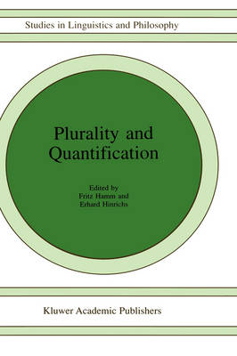Plurality and Quantification (Studies in Linguistics and Philosophy)