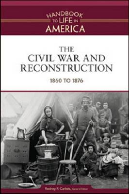 The Civil War and Reconstruction: 1860 to 1876 by Golson Books