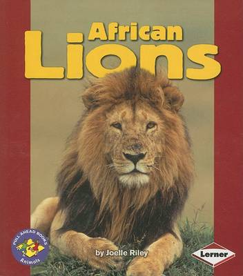 African Lions by Joelle Riley - ISBN: 9780822567073 (Lerner