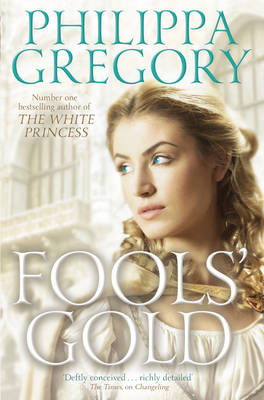 Fools' Gold by Philippa Gregory - ISBN: 9780857077400 (Simon