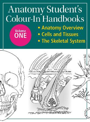 Anatomy Student's Colour-In Handbooks: Volume Two: The