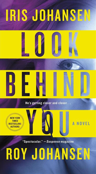 Look Behind You By Iris Johansen Isbn 9781250076014 St Martins