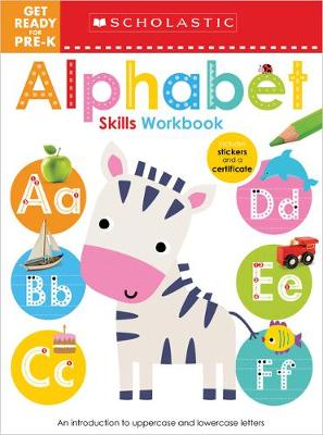Get Ready for Pre-K Skills Workbook: ABC (Scholastic Early