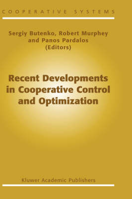 Recent Developments in Cooperative Control and Optimization