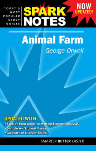 Animal Farm by George Orwell - ISBN: 9781411405141 (Spark Notes)