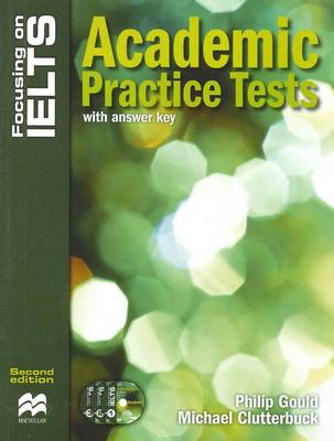 Focusing on IELTS Academic Practice Tests by Philip Gould - ISBN