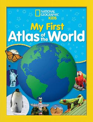 National geographic kids my first atlas of the world a childs national geographic kids my first atlas of the world a childs first picture atlas gumiabroncs Choice Image