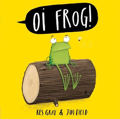 Oi Frog! by Kes Gray - ISBN: 9781444910858 (Hachette