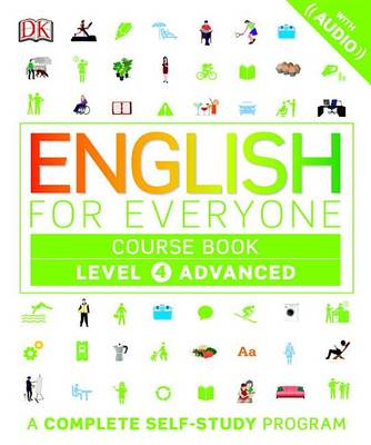 English for Everyone: Level 4: Advanced, Course Book: A